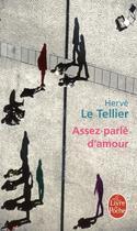 Couverture du livre « Assez parlé d'amour » de Herve Le Tellier aux éditions Lgf