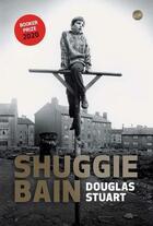 Couverture du livre « Shuggie bain » de Douglas Stuart aux éditions Editeur Globe