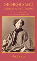 Couverture du livre « Impressions et souvenirs » de George Sand aux éditions Des Femmes