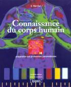 Couverture du livre « Connaissance Du Corps Humain ; Preparation Aux Professions Paramedicales » de Guy Marchal aux éditions Epigones
