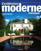 Couverture du livre « Architecture moderne classique » de Papadakis/A aux éditions Terrail