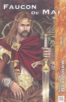 Couverture du livre « La légende arthurienne t.1 ; faucon de mai » de Gillian Bradshaw aux éditions Nestiveqnen