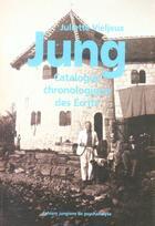 Couverture du livre « Jung catalogue chronologique des ecrits » de  aux éditions Cahiers Jungiens De Psychanalyse
