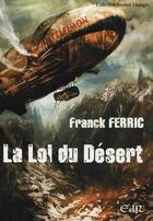 Couverture du livre « La loi du désert » de Franck Ferric aux éditions Riez