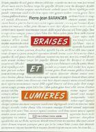 Couverture du livre « Braises et lumières » de Pierre-Jean Baranger aux éditions Claire Lorrain
