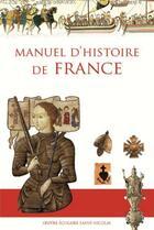 Couverture du livre « Manuel d'histoire de France » de Anne De Mezeray aux éditions Contretemps