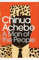 Couverture du livre « A Man of the People » de Chinua Achebe aux éditions Penguin Books Ltd Digital