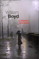 Couverture du livre « L'attente de l'aube » de William Boyd aux éditions Seuil