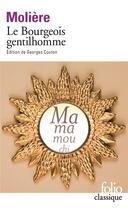 Couverture du livre « Le bourgeois gentilhomme » de Moliere aux éditions Gallimard