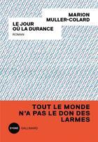 Couverture du livre « Le jour où la Durance » de Marion Muller-Colard aux éditions Gallimard