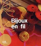 Couverture du livre « Bijoux en fil » de Clementine Lubin aux éditions Le Temps Apprivoise