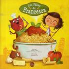 Couverture du livre « Les Pates De Francesa » de Sophie Cottin aux éditions Diabolo Editions