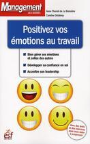 Couverture du livre « Positivez vos émotions au travail » de Cherret/Delabroy aux éditions Esf Prisma