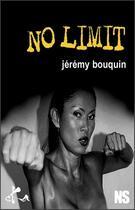 Couverture du livre « No limit ! » de Jeremy Bouquin aux éditions Ska