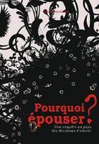 Couverture du livre « Pourquoi épouser ? » de Marie Berchoud aux éditions Librinova