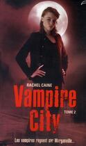 Couverture du livre « Vampire city t.2 ; la nuit des zombies » de Rachel Caine aux éditions Black Moon