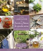 Couverture du livre « Le petit Larousse des secrets et astuces de grands-mères » de Collectif aux éditions Larousse