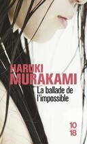 Couverture du livre « La ballade de l'impossible » de Haruki Murakami aux éditions 10/18