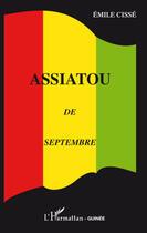 Couverture du livre « Assiatou de septembre » de Emile Cisse aux éditions L'harmattan