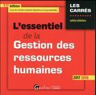 Couverture du livre « L'essentiel de la gestion des ressources humaines (édition 2017/2018) » de Laetitia Lethielleux aux éditions Gualino