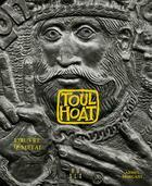 Couverture du livre « Toulhoat ; l'oeuvre de métal » de Armel Morgant aux éditions Locus Solus