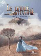 Couverture du livre « Le prince maudit ; aeternum » de Catherine Beaugrand aux éditions Angelfall