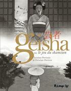 Couverture du livre « Geisha, ou le jeu du shamisen ; COFFRET T.1 ET T.2 » de Christian Durieux et Christian Perrissin aux éditions Futuropolis