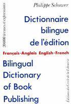 Couverture du livre « Dictionnaire Bilingue » de Philippe Schuwer aux éditions Electre