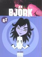 Couverture du livre « Bjork De A A Z » de Stephane Boudsocq aux éditions Music Book
