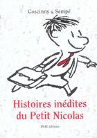 Couverture du livre « Histoires inédites du Petit Nicolas t.1 » de Sempe et Rene Goscinny aux éditions Imav