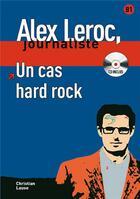 Couverture du livre « Alex leroc, journaliste ; un cas hard rock ; niveau 2 » de Lause C aux éditions La Maison Des Langues