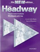 Couverture du livre « New headway upper-intermediate workbook with key » de John Soars et Liz Soars et Sylvia Wheeldon aux éditions Oxford University Press
