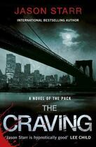 Couverture du livre « The Craving » de Jason Starr aux éditions Penguin Books Ltd Digital