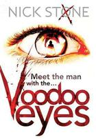 Couverture du livre « Voodoo Eyes » de Nick Stone aux éditions Little Brown Book Group Digital