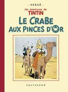Couverture du livre « Les aventures de Tintin T.9 ; le crabe aux pince d'or » de Herge aux éditions Casterman