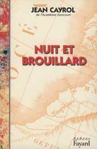Couverture du livre « Nuit et brouillard » de Jean Cayrol aux éditions Fayard