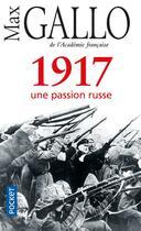Couverture du livre « 1917 ; une passion russe » de Max Gallo aux éditions Pocket