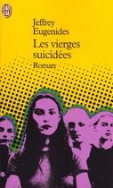 Couverture du livre « Les vierges suicidees » de Jeffrey Eugenides aux éditions J'ai Lu