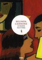 Couverture du livre « Le baiser peut-être » de Belinda Cannone aux éditions Alma Editeur