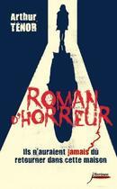 Couverture du livre « Roman d'horreur » de Arthur Tenor aux éditions Scrineo