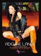 Couverture du livre « Adeline Lange et ses sacrés petits bolides » de Adeline Lange aux éditions Adeline Lange