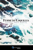 Couverture du livre « Femme de coquilles » de Evelyne Neron Morgat aux éditions Incartade(s)
