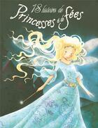 Couverture du livre « 18 histoires de princesses et de fées » de Collectif aux éditions Hemma