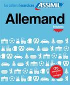 Couverture du livre « Allemand ; débutants » de Bettina Schodel aux éditions Assimil