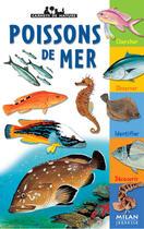 Couverture du livre « Poissons de mer » de Patrick Louisy aux éditions Milan