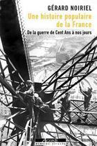 Couverture du livre « Une histoire populaire de la France » de Gerard Noiriel aux éditions Agone