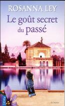 Couverture du livre « Le goût secret du passé » de Rosanna Ley aux éditions City