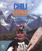 Couverture du livre « Chili, Terre Des Extremes » de Mahuzier aux éditions Somogy