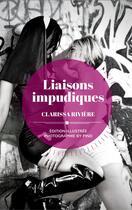 Couverture du livre « Liaisons impudiques » de Clarissa Riviere aux éditions Numeriklivres