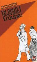 Couverture du livre « En route mauvaise troupe ! » de Jacques Vache aux éditions Le Chien Rouge